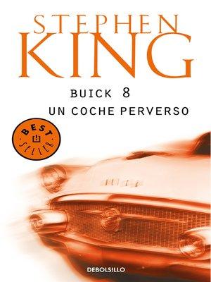 cover image of Buick 8, un coche perverso