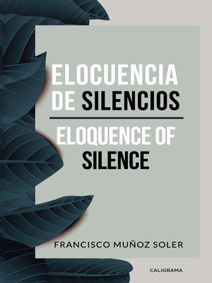 cover image of Elocuencia de silencios