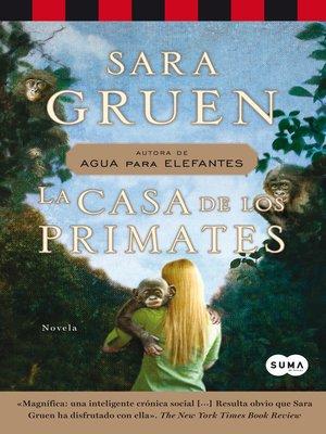 cover image of La casa de los primates