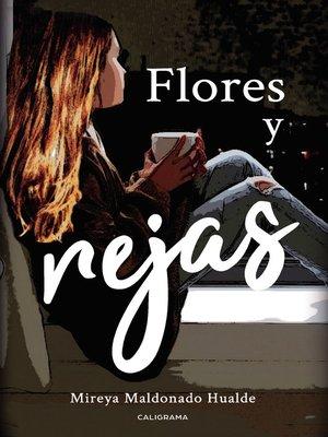 cover image of Flores y Rejas