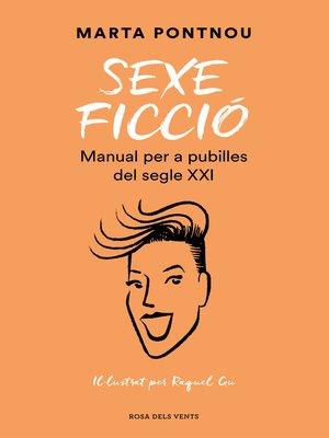 cover image of Sexe ficció