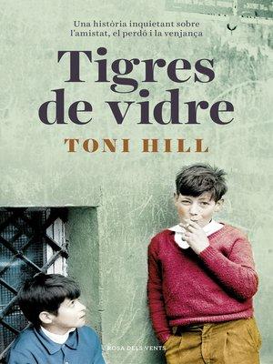 cover image of Tigres de vidre