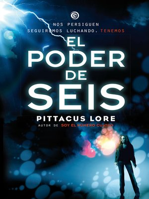 cover image of El poder de Seis (Legados de Lorien 2)