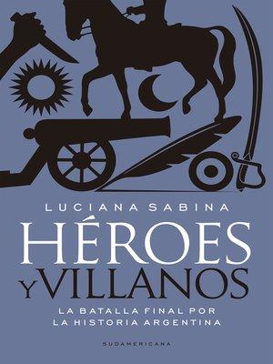 cover image of Héroes y villanos
