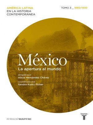 cover image of México. La apertura al mundo. Tomo 3 (1880-1930)