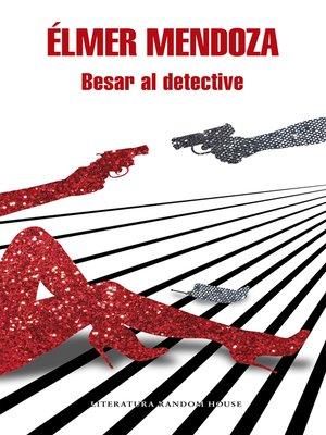 cover image of Besar al detective