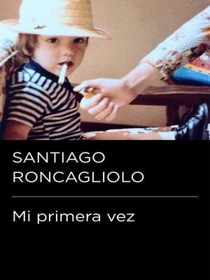 cover image of Mi primera vez (Colección Endebate)
