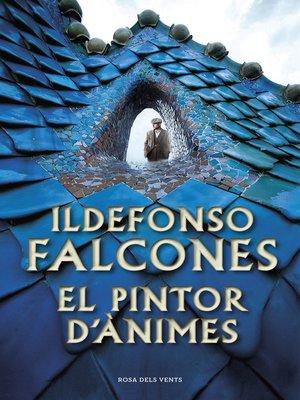 cover image of El pintor d'ànimes