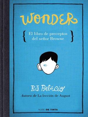 cover image of Wonder. El libro de preceptos del señor Browne