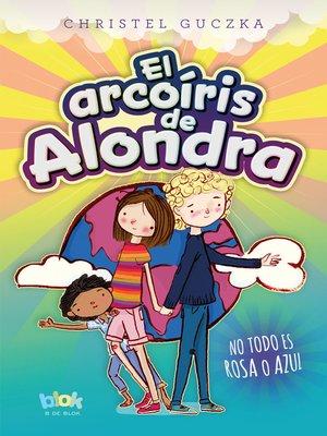 cover image of El arcoíris de Alondra