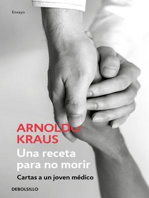 cover image of Una receta para no morir