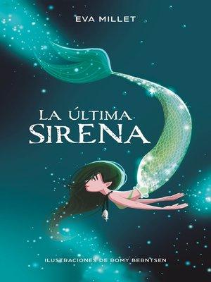 cover image of La última sirena