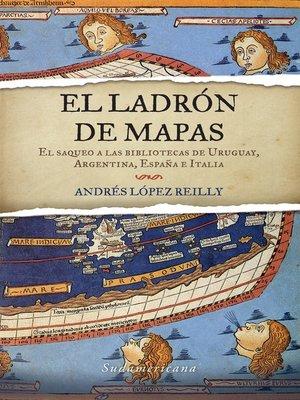 cover image of El ladrón de mapas