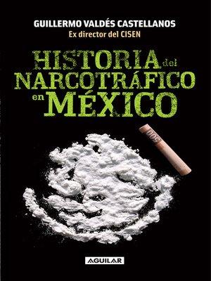 cover image of Historia del narcotráfico en México