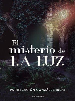 cover image of El misterio de La Luz