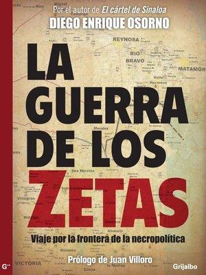 cover image of La guerra de Los Zetas