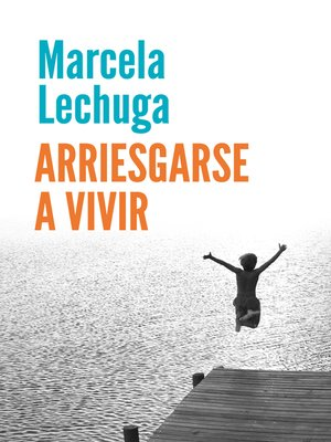 cover image of Arriesgarse a vivir