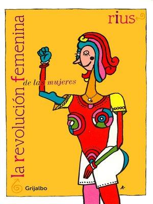 cover image of La revolución femenina de las mujeres