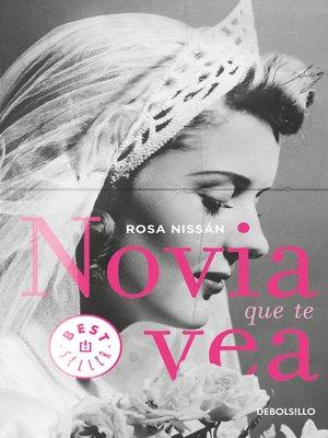cover image of Novia que te vea (Novia que te vea 1)