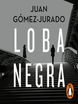 cover image of Loba negra