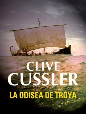 cover image of La odisea de Troya (Dirk Pitt 17)