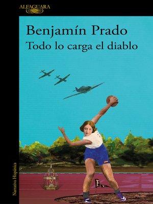 cover image of Todo lo carga el diablo (Los casos de Juan Urbano 5)