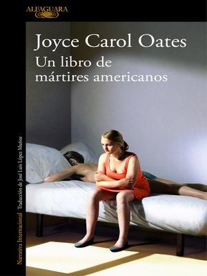 cover image of Un libro de mártires americanos