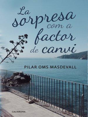 cover image of La sorpresa com a factor de canvi