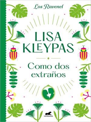 cover image of Como dos extraños (Los Ravenel 4)