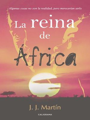 cover image of La reina de África