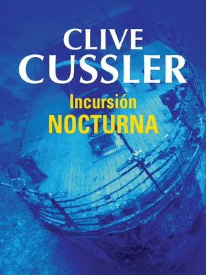 cover image of Incursión nocturna (Dirk Pitt 5)