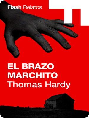 cover image of El brazo marchito