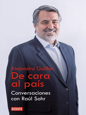 cover image of Alejandro Guillier. De cara al país