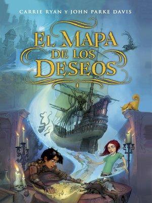 cover image of El mapa de los deseos (El mapa de los deseos 1)