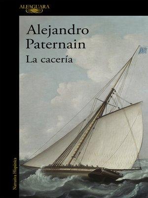 cover image of La cacería