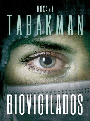 cover image of Biovigilados