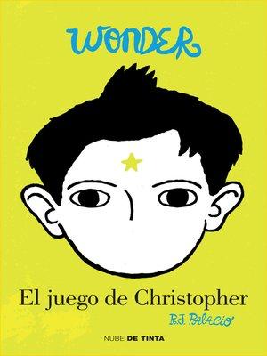 cover image of Wonder. El juego de Christopher