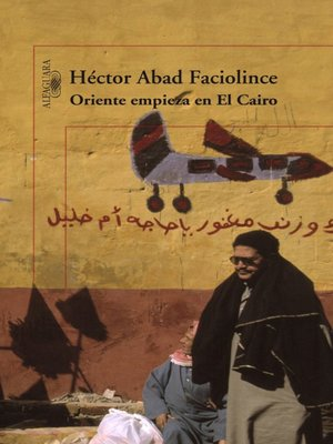 cover image of Oriente empieza en El Cairo
