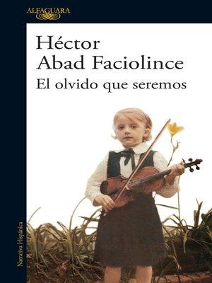 cover image of El olvido que seremos