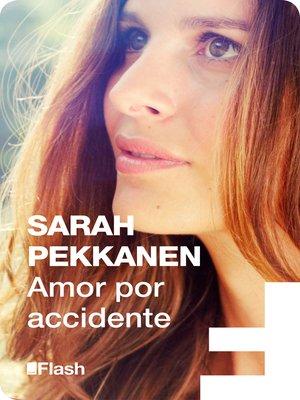 cover image of Amor por accidente (Flash Relatos)
