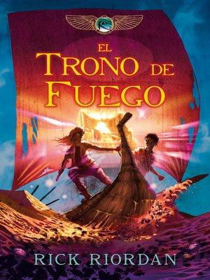 cover image of El trono de fuego (Las crónicas de los Kane 2)