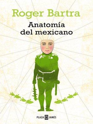 cover image of Anatomía del mexicano