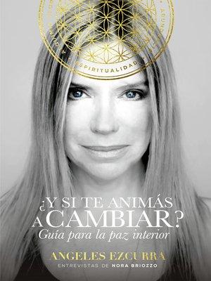 cover image of ¿Y si te animás a cambiar?