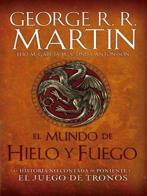 cover image of El mundo de hielo y fuego