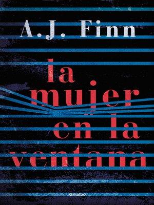 cover image of La mujer en la ventana