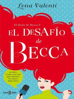 cover image of El desafío de Becca (El diván de Becca 2)