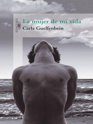 cover image of La mujer de mi vida