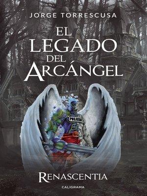 cover image of El Legado del Arcángel