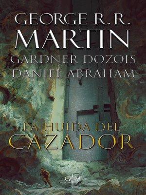 cover image of La huida del cazador