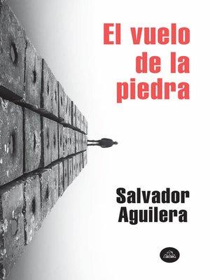 cover image of El vuelo de la piedra